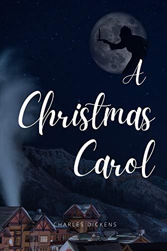 A Christmas Carol: with original illustrations (English Edition)