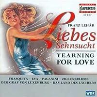 Lehar: Liebessehnsucht (Yearning for Love) (2006-01-01)