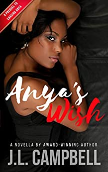 Anya's Wish: A Prequel to Chasing Anya (Island Adventure Romance) by [J.L. Campbell]