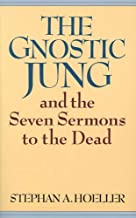 The Gnostic Jung: And the Sermons to the Dead (Quest Books) by Stephan A. Hoeller (1982-01-01)