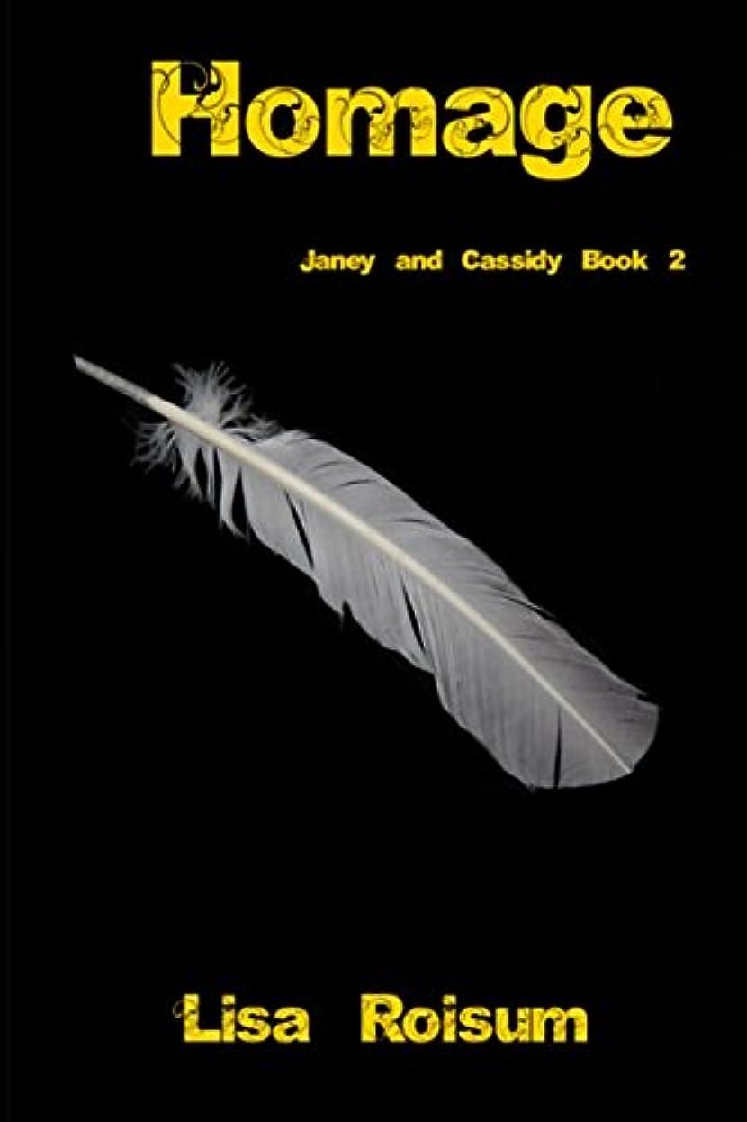 加害者政権肥料Homage: Janey and Cassidy book 2