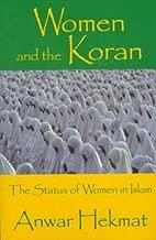 Women and the Koran: The Status of Women in Islam