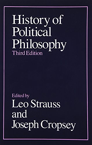 Compare Textbook Prices for History of Political Philosophy 3rd Edition ISBN 9780226777108 by Strauss, Leo,Cropsey, Joseph