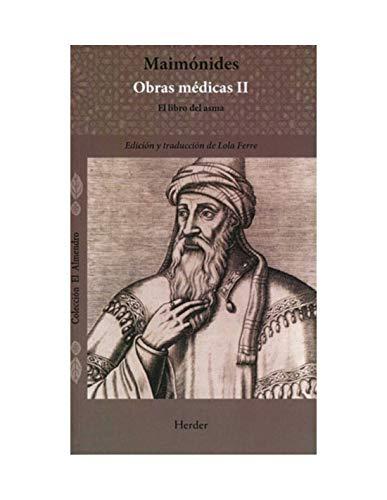 Obras médicas II: El libro del asma (El Almendro) (Spanish Edition)