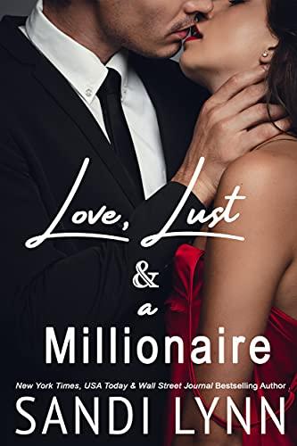 Love, Lust & A Millionaire (Wyatt Brothers, Book 1) by [Sandi Lynn]