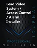 """Lead Video System / Access Control / Alarm Installer Notebook, Professional Journal, Office Writing Notebook, Daily Notes & Action Items Notebook, 140 pages, 8.5"""" x 11"""", Glossy cover"""