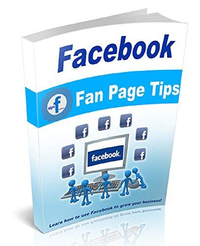 Conseils sur la page de fans Facebook (French Edition)