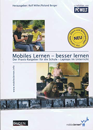 Mobiles Lernen, besser lernen, 1 DVD-ROM Der Praxis-Ratgeber für die Schule. Laptops im Unterricht. Für Windows 98SE/ME/XP