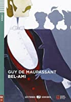 Young Adult ELI Readers - French: Bel-Ami + CD