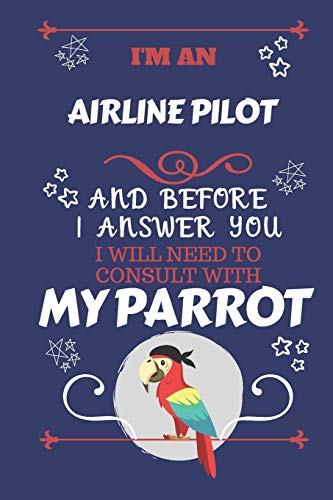 I'm An Air Traffic Controller And Before I Answer You I Will Need To Consult With My Parrot: Perfect Gag Gift For A Truly Great Air Traffic Controller ... | Work | Job | Humour and Banter | Birt