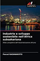 Industrie e sviluppo sostenibile nell'Africa subsahariana