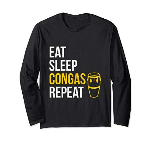 Essen Sie, schlafen Sie, spielen Congas, Wiederholen Langarmshirt