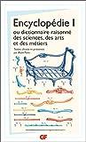 Encyclopédie 1, ou dictionnaire raisonné des sciences, des arts et des métiers