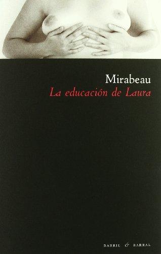 La educación de Laura (Capitán Argüello - Serie Libertina, Band 1)