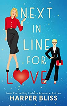 Next in Line for Love by [Harper Bliss]