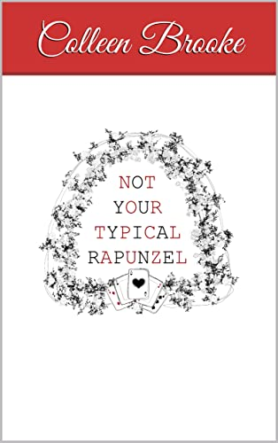 Not Your Typical Rapunzel (English Edition)