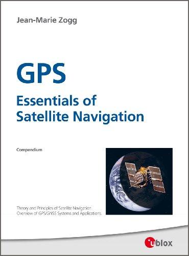 GPS - Essentials of Satellite Navigation