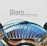 Songtexte von Slam - Collecting Data