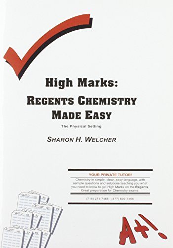 High Marks: Regents Chemistry Made Easy - The Physical Setting