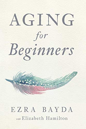 Compare Textbook Prices for Aging for Beginners  ISBN 9781614294771 by Bayda, Ezra,Hamilton, Elizabeth