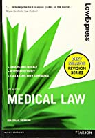 Medical Law: Uk Edition (Law Express)