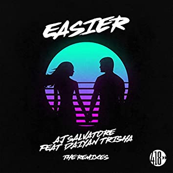 Easier (The Remixes)