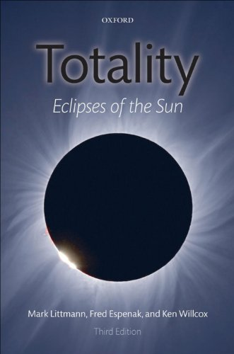 Totality: Eclipses of the Sun (English Edition)