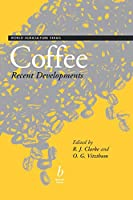 Coffee: Recent Developments (World Agriculture Series)