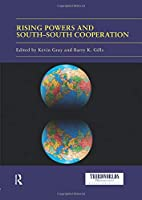 Rising Powers and South-South Cooperation (ThirdWorlds)