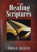 The Healing Scriptures (Bishop David Oyedepo Ministries)
