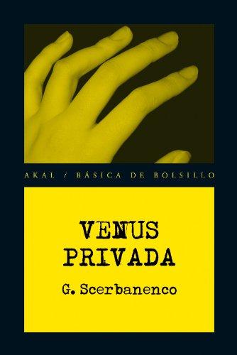 Venus privada (Básica de Bolsillo - Serie Novela Negra) de [Giorgio Scerbanenco, Cuqui Weller]