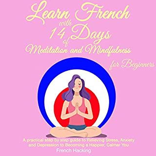 Learn French with 14 Days of Meditation and Mindfulness for Beginners audiobook cover art