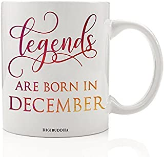 Legends Are Born In December Coffee Mug Birth Month Quote Most Fabulous People Winter Birthday Gift Idea Funny Bday Christmas Present Friends Family Coworkers 11oz Ceramic Tea Cup by Digibuddha DM0351