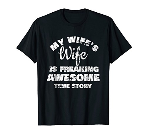 lesbian gifts for wifes Cute Gay Couple Shirts Distressed My Wifes Wife T-Shirt Gift