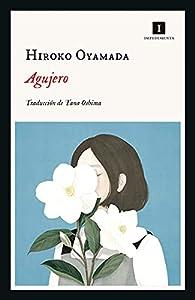 Agujero par HIROKO OYAMADA