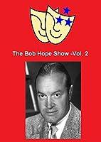 The Bob Hope Show - Volume 2