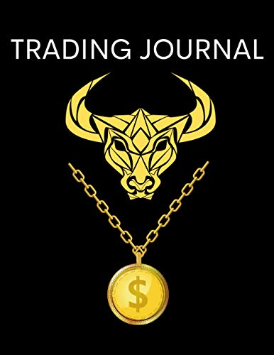 TRADING JOURNAL: Forex or Stock Trading Journal Log Book For Men and Women | Trading Log and Investment Book | Stock/Forex/Currency Trading Log