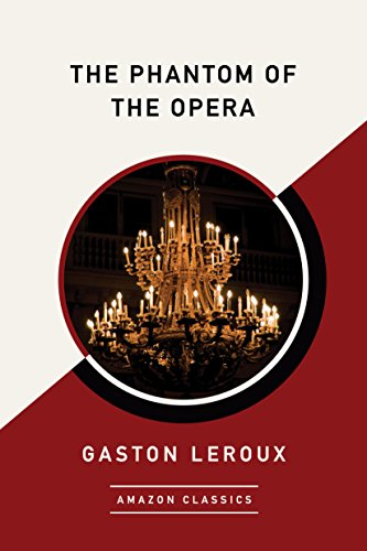 The Phantom of the Opera (AmazonClassics Edition)