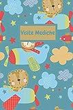 Visite Mediche: Diario per documentare e ricordare Visite Mediche
