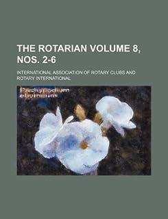 The Rotarian Volume 8, Nos. 2-6