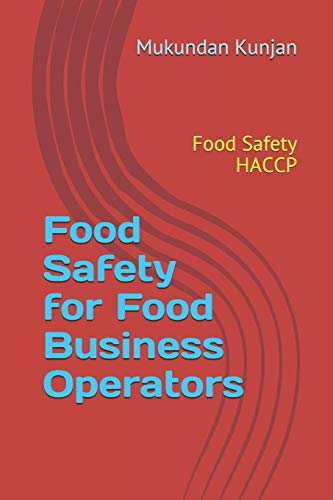 Food Safety for Food Business Operators: Food Safety HACCP
