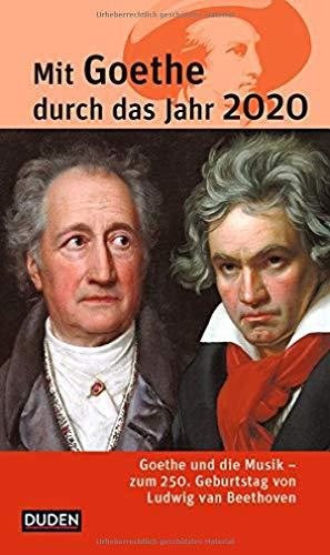 Mit Goethe durch das Jahr 2020: Goethe und die Musik. Zum 250. Geburtstag von Ludwig van Beethoven