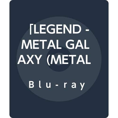 「LEGEND - METAL GALAXY (METAL GALAXY WORLD TOUR IN JAPAN EXTRA SHOW)」[Blu-ray] (通常盤)