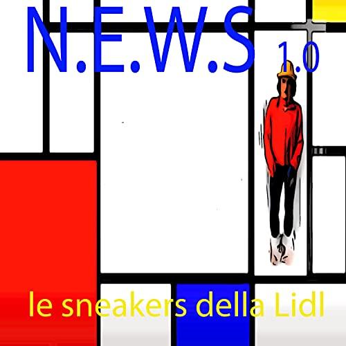 le sneakers della Lidl [Explicit]