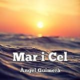 Mar i cel [Sea and Sky] (Audiolibro en Catalán)
