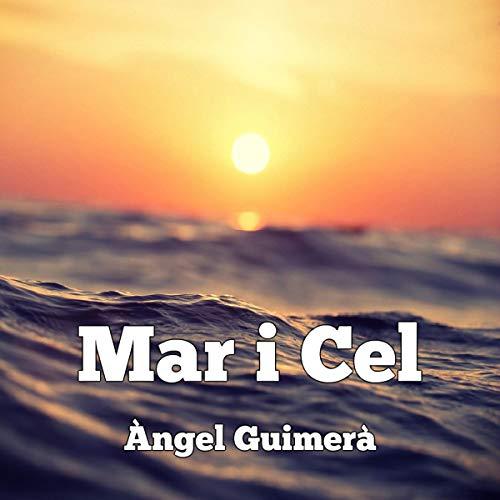 Mar i cel [Sea and Sky] (Audiolibro en Catalán) Titelbild