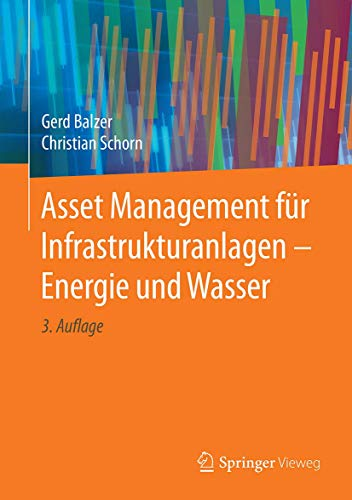 Asset Management Für Infrastrukturanlagen - Energie Und Wasser
