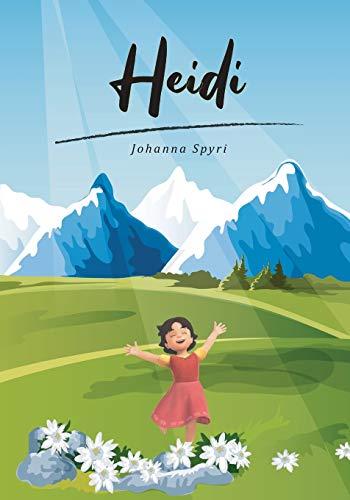 Heidi (Spanish Edition): Clasico cuento en Español. Johanna Spyri