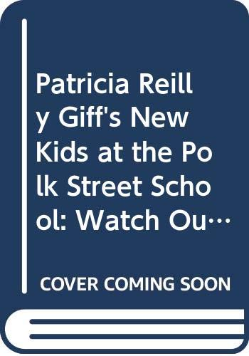 Patricia Reilly Giff's New Kids at the Polk Street School: Watch Out! Man-Eating Snake/Fancy Feet/All About Stacy/B-E-S-T Friends/Spectacular Stone