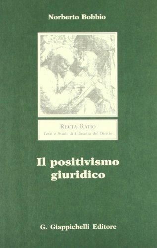 Il positivismo giuridico. Lezioni di filosofia del diritto